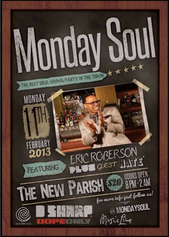 Monday Soul Feat. Eric Roberson