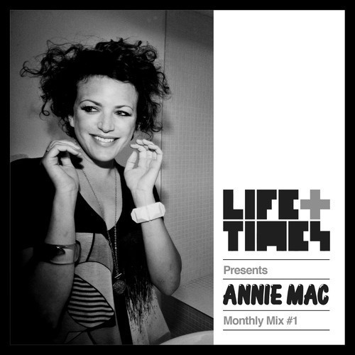 Life_Times_Annie_Mac_Monthly_Mix_1